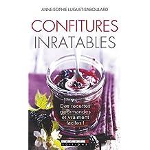 Confitures inratables: Des recettes gourmandes et vraiment faciles ! (VIE QUOTIDIENNE) (French Edition)