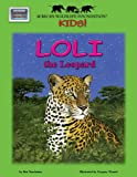 Loli the Leopard - An African Wildlife Foundation Story (with audio CD)