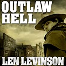 Outlaw Hell Audiobook by Len Levinson Narrated by Fred Berman