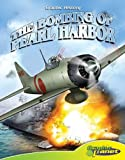 img - for Bombing of Pearl Harbor (Graphic History) (Graphic History) (Graphic History (Graphic Planet)) book / textbook / text book