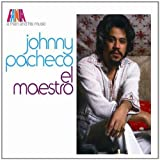 El Maestro: a Man and His Music [Remastered Compilation] by Johnny Pacheco