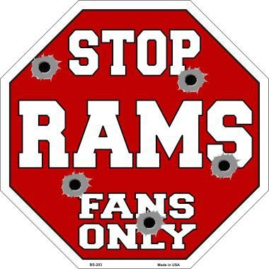203 Street Sign (Smart Blonde Rams Fans Only Metal Novelty Octagon Stop Sign)
