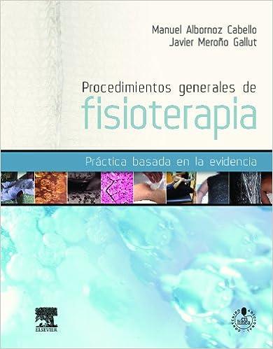 Descarga gratuita de libros electrónicos en formato pdf. Procedimientos Generales De Fisioterapia (+ StudentConsult) iBook