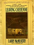 Leaving Cheyenne, Larry McMurtry, 0140052216