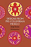 img - for Designs from Pre-Columbian Mexico (Dover Pictorial Archive) by Jorge Enciso (1971-06-01) book / textbook / text book