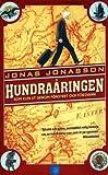 """""""Hundraaringen som klev ut genom fonstret och forsvann (av Jonas Jonasson) [Imported] [Paperback] (Swedish)"""" av Jonas Jonasson"""