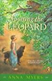 Spotting the Leopard, Anna Myers, 0140387285
