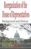 Reorganization of the House of Representatives, Judy Schneider and Christopher Davis, 1590338146