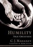 : Humility: True Greatness