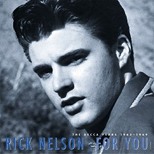 For You - The Decca Years 1963-1969 by Nelson, Ricky