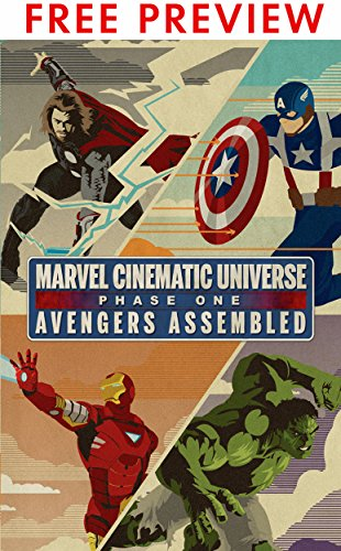 Marvel Cinematic Universe: Phase One: Avengers Assembled FREE PREVIEW PACK