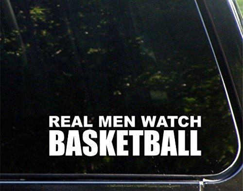 [Real Men Watch Basketball - 8-3/4