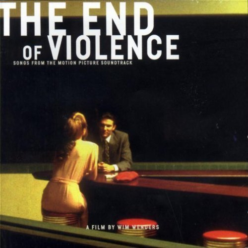 The End Of Violence: Songs From The Motion Picture Soundtrack Soundtrack Edition by Various Artists (1997) Audio CD