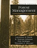 Forest Management : To Sustain Ecological, Economic, and Social Values, Davis, Lawrence S. and Johnson, K. Norman, 1577664361