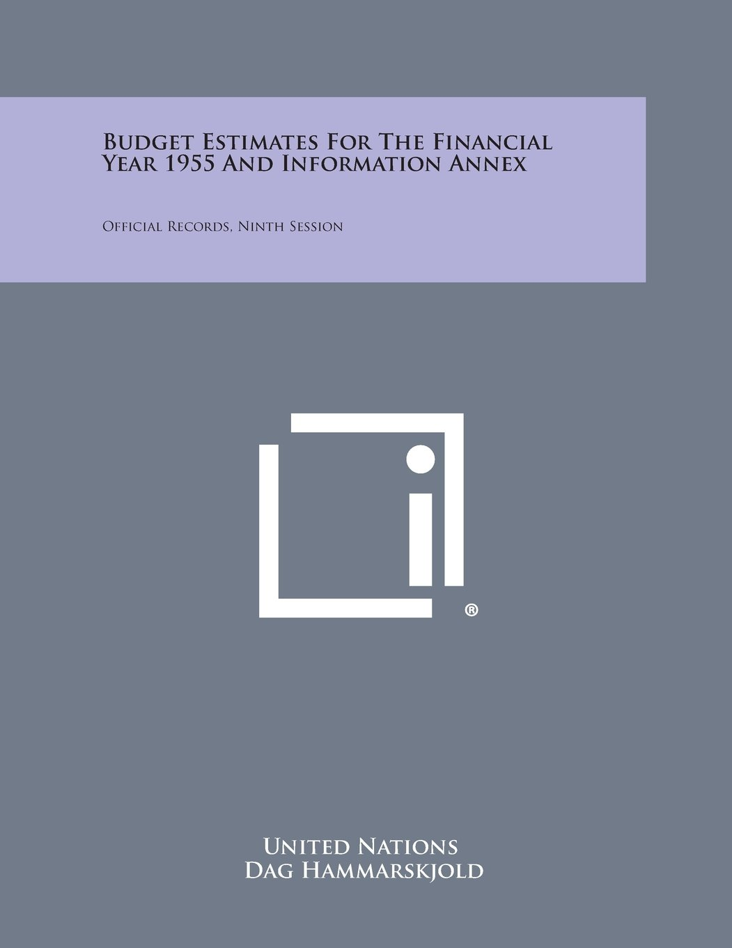 Budget Estimates for the Financial Year 1955 and Information Annex: Official Records, Ninth Session pdf