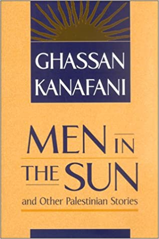 Men in the Sun and Other Palestinian Stories: Amazon.es: Ghassan Kanafani, Hilary Kilpatrick: Libros en idiomas extranjeros