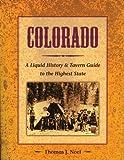 Colorado, Thomas J. Noel, 1555912605