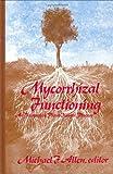Mycorrhizal Functioning, , 0412018918