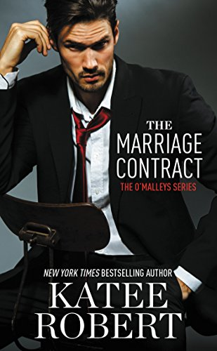 The Marriage Contract (The O'Malleys Book 1) by [Robert, Katee]