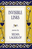 Invisible Links, Lagerlöf, Selma, 1572160012