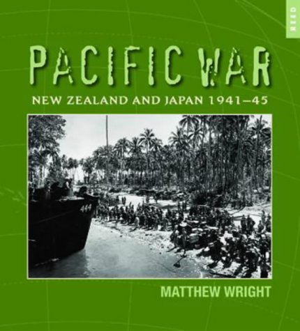 Pacific War: New Zealand and Japan 1941-45