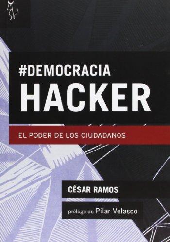 Descargar Libro Democracia Hacker - 2ª Edición César Ramos