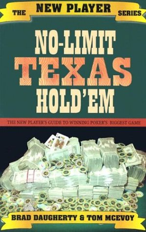No-Limit Texas Hold'em: The New Player's Guide to Winning...