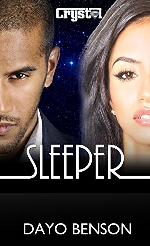 (Sleeper: A Spiritual Warfare Romantic Thriller (Crystal Book 7))