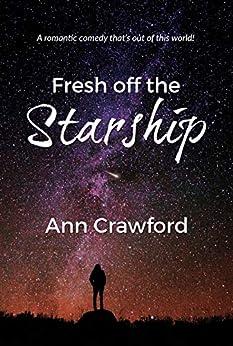 Fresh off the Starship by [Crawford, Ann]