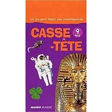 CASSE-TETE - 9 ANS -NE