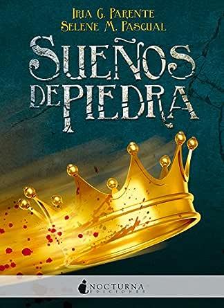 Sueños de piedra eBook: Parente, Iria G., M. Pascual, Selene ...