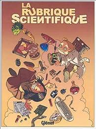La rubrique scientifique : Tome 1 par  Boulet