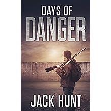 Days of Danger: A Post-Apocalyptic EMP Survival Thriller (EMP Survival Series Book 3)