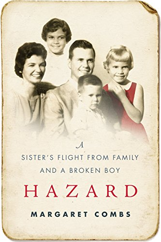 Hazard: A Sister's Flight from Family and a Broken Boy cover