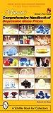 Mauzy's Comprehensive Handbook of Depression Glass Prices, Barbara Mauzy and Jim Mauzy, 0764324969