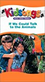 Kidsongs - If We Could Talk to the Animals [VHS]