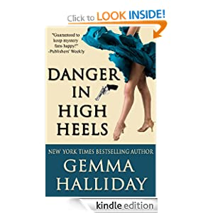 Danger in High Heels (a humorous romantic dance mystery) (High Heels Mysteries) Gemma Halliday