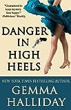 Danger in High Heels (High Heels Mysteries Book 7)