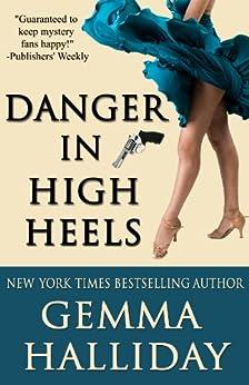 Danger in High Heels (High Heels Mysteries Book 7) by [Halliday, Gemma]