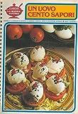 img - for Un uovo cento sapori. book / textbook / text book