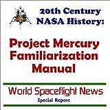 20th Century NASA History: Project Mercury Familiarization Manual