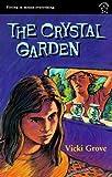 The Crystal Garden, Vicki Grove, 0698114329