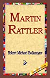 img - for Martin Rattler book / textbook / text book