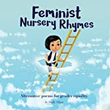 img - for Feminist Nursery Rhymes: Alternative poems for gender equality. book / textbook / text book