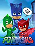 PJ MASKS Coloring book for kids: coloring book for girls and boys ages 2-8 , volume 1 , ( Extra 45 coloring pages )