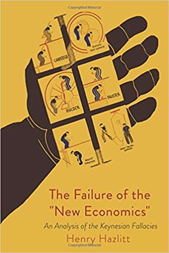 The failure of the new economics henry hazlitt 9781684220465 the failure of the new economics henry hazlitt 9781684220465 amazon books fandeluxe Choice Image