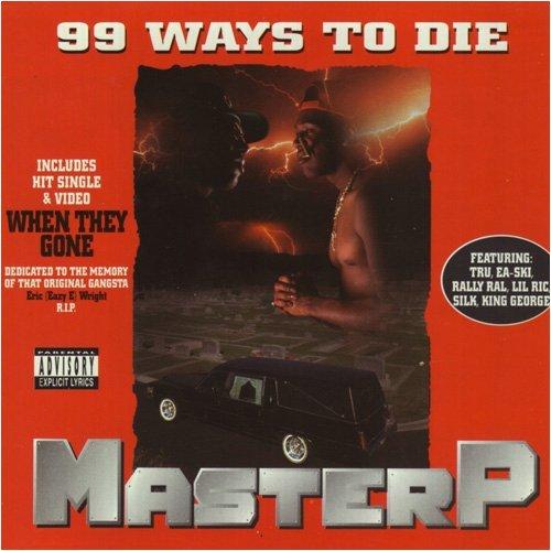 Master P - 99 Ways To Die - Zortam Music
