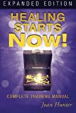img - for Healing Starts Now! Expanded Edition: Complete Training Manual book / textbook / text book