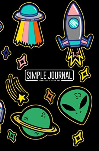 Simple journal - Everyday is your day: Colorful with patches stickers with stars alien UFO spaceships planets notebook, Daily Journal, Composition ... (150 sheets). Dot-grid layout with crea