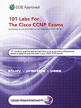 101 Labs for the Cisco CCNP Exams by [Tafa, Farai, Browning, Paul]